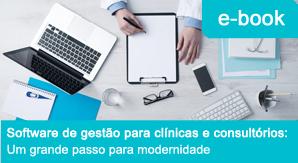 Software de gestão para clínicas e consultórios: um grande passo para modernidade
